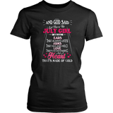 And God Said Let There Be July Girl Shirt Birthday Gift