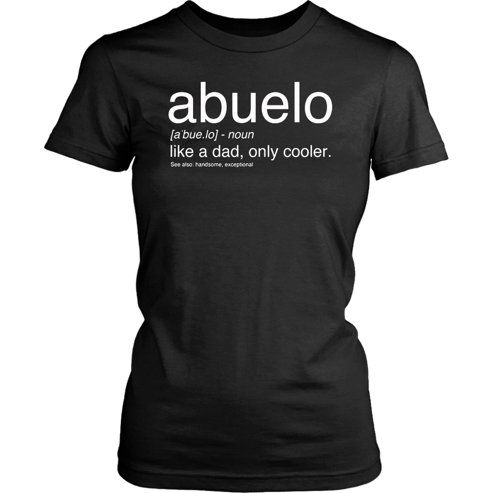 Abuelo Definition Shirt