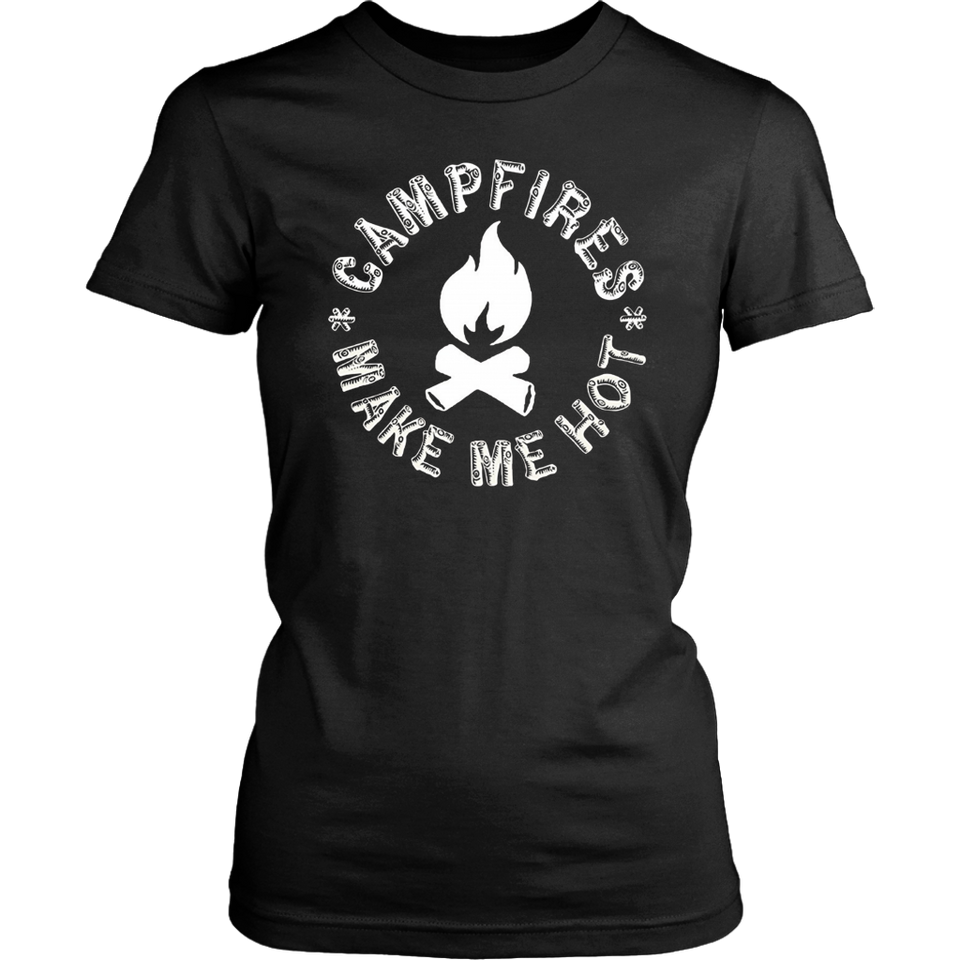 Campfires Make Me Hot T-shirt