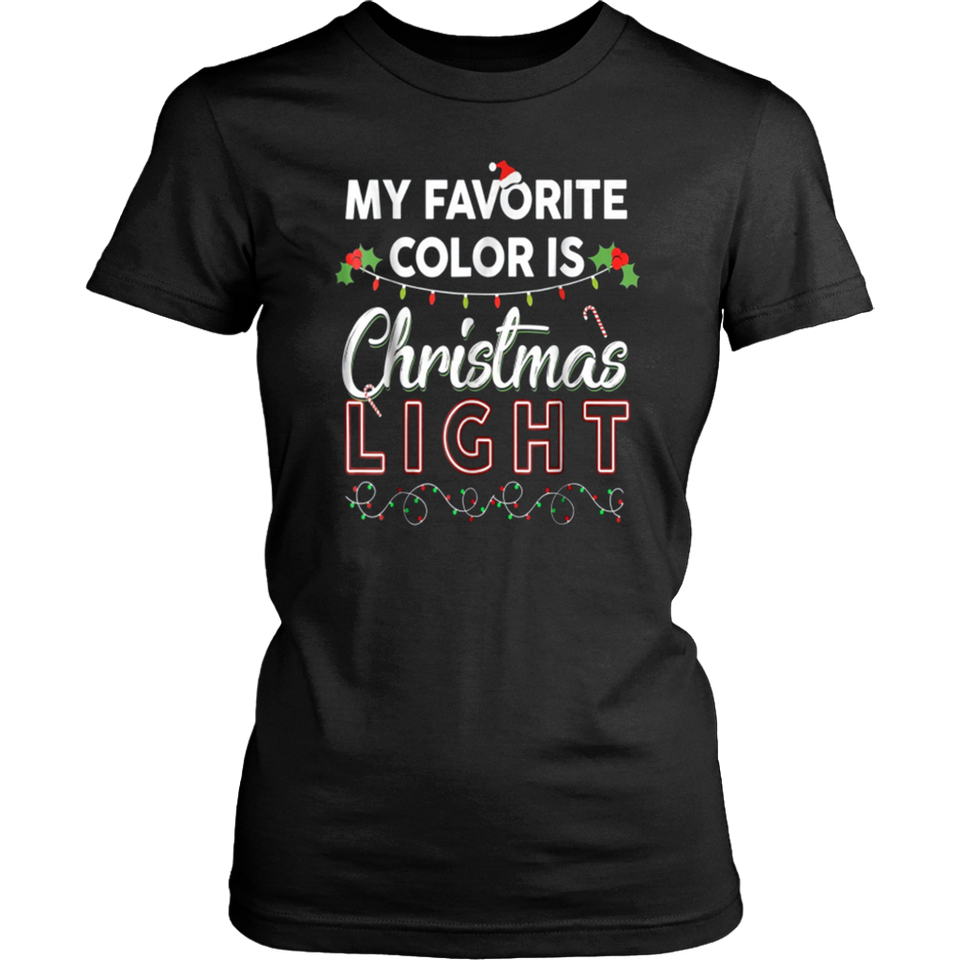 My Favorite Color Is Christmas Lights T-Shirt Christmas