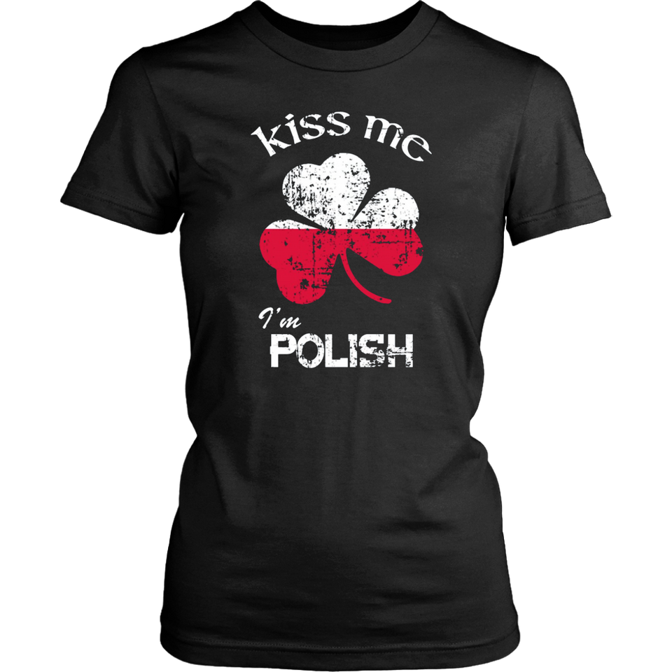 Kiss Me I'm Polish St Patrick's Day Irish T-Shirt