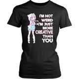 Cute Kawaii I'm Not Weird I'm Creative Anime T-Shirt