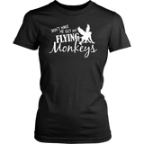 Don't Make Me Get The Flying Monkeys Halloween Witch T-Shirt
