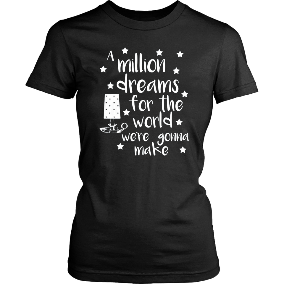 A Million Dreams Shirt