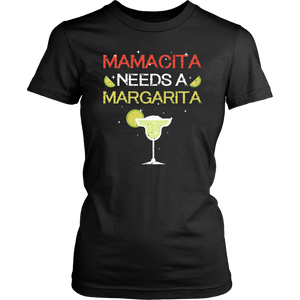 Mamacita needs a margarita shirt
