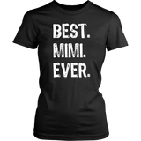 Best Mimi Ever Gift T-Shirt