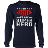 Super Dad Is My Super Hero Funny Father's Day Gift Tshirt