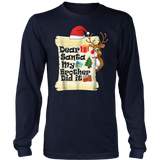 Dear Santa My Brother Did It Shirt