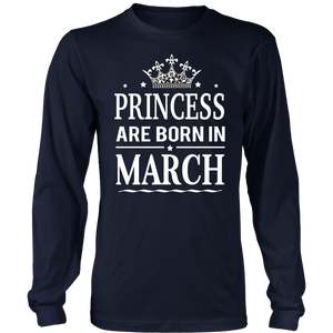 Princesses are born in March T-Shirt