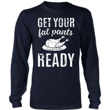 Get Your Fat Pants Ready T-Shirt Funny Thanksgiving Day