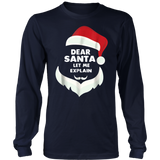 Dear Santa Let Me Explain T-Shirt
