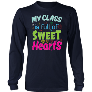 My Class Is Full Of Sweet hearts TShirt