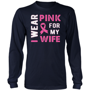 I Wear Pink for My Wife Shirt