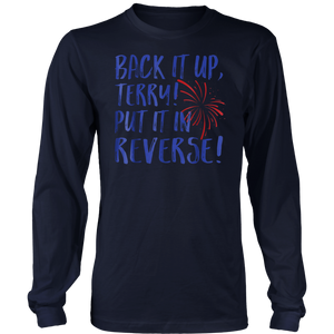Back It Up Terry Put It In Reverse 4th Of July Funny T-shirt