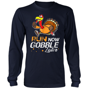 Run Now Gobble Later TShirt Turkey Trot