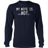 My Wife is Psychotic TShirt