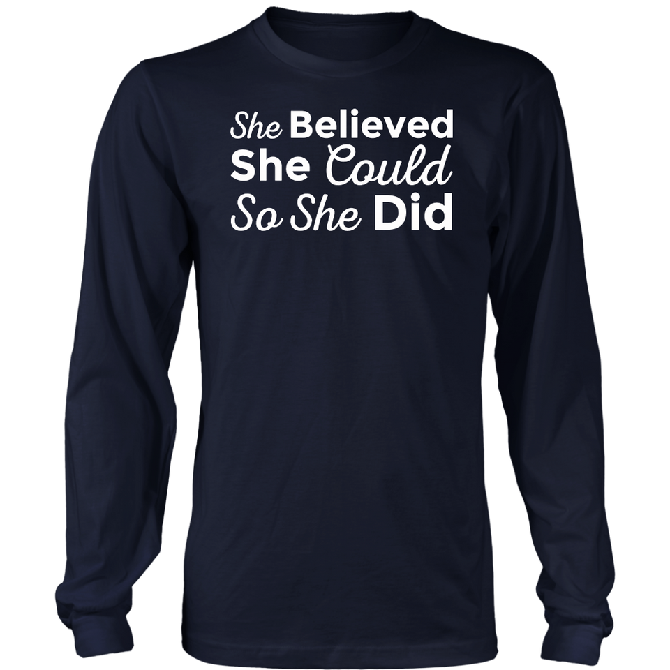 She Believed She Could So She Did Shirt