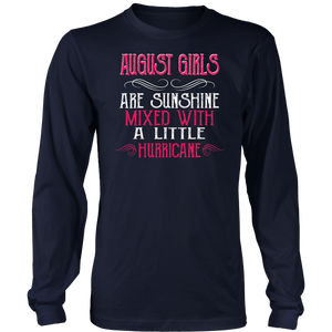 August Girls Are Sunshine Mixed With a Little Hurricane Shirt