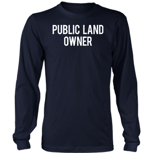 Public Land Owner T-Shirt