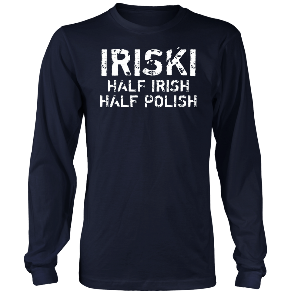 Iriski Half Irish Half Polish T Shirt Shamrocks