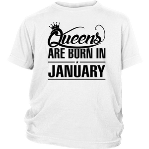 Queens Are Born In January Girls Women Birthday Gift T Shirt
