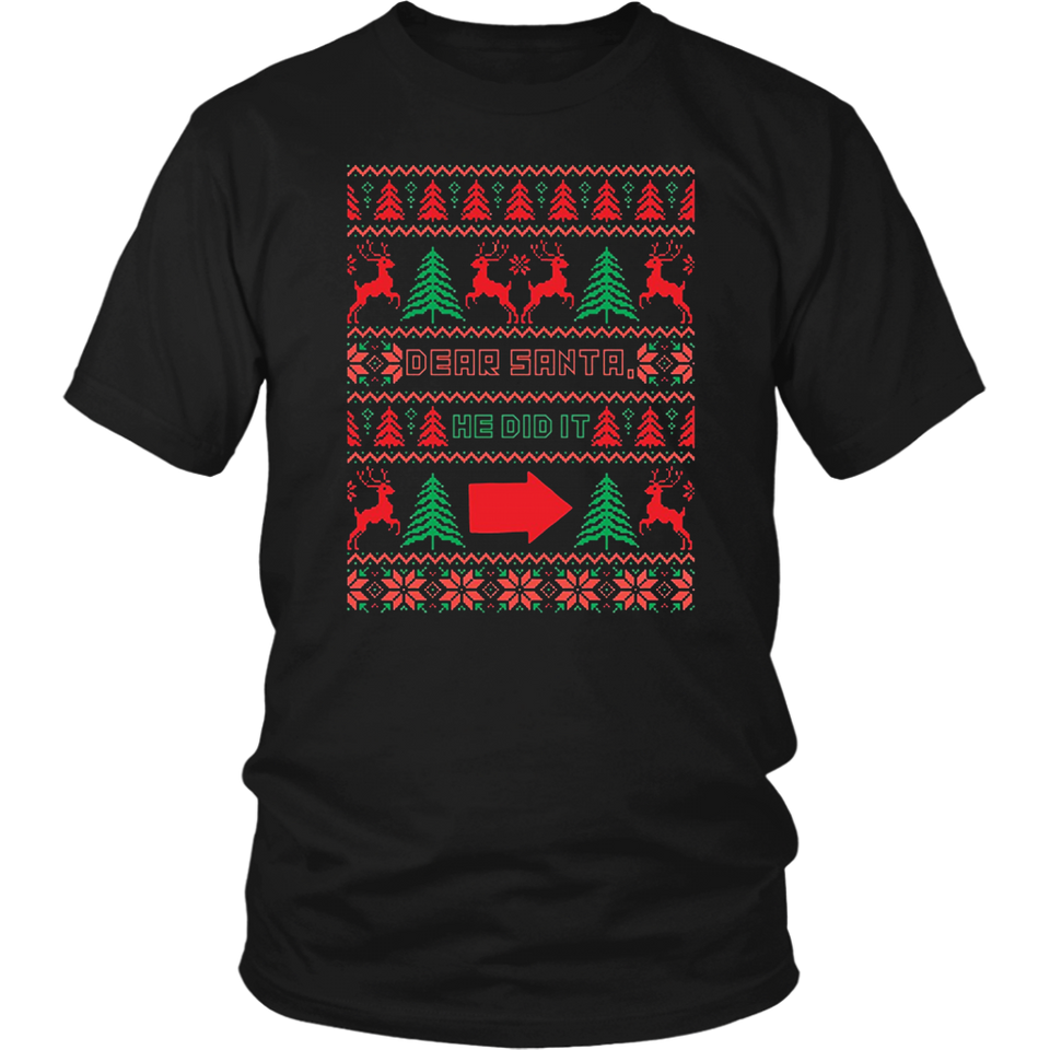 Dear Santa They Did It Funny TShirt for Christmas Holidays