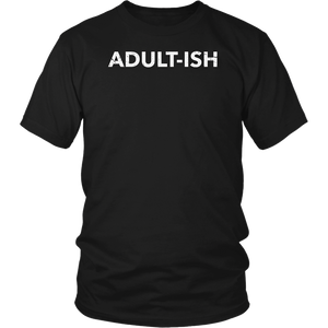 Adult-ish Shirt