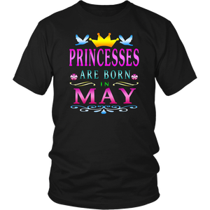 Princesses Are Born in May T-Shirt