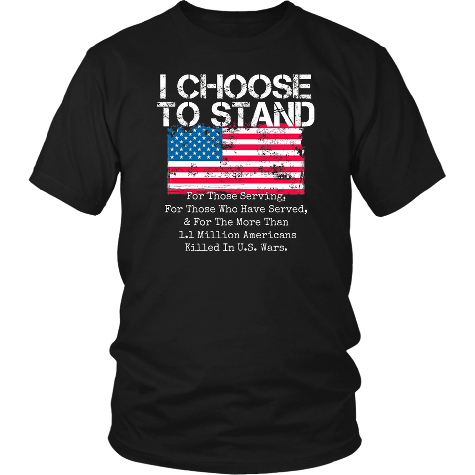 American Flag Shirt I Choose to Stand National Anthem Quote