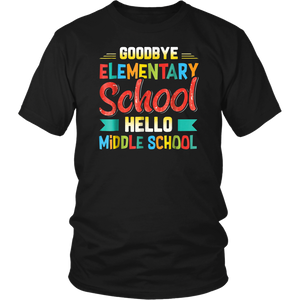 Goodbye Elementary Hello Middle School T-Shirt