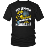 September Girls Are Sunshine Mixed With A Little Hurricane TShirt