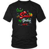 Dear Santa My Brother Did It T-Shirt