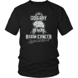 Go Gray in May Brain Cancer Awareness TShirt