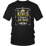 Kings Are Born In June TShirt Birthday Gift Father Day Men