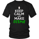 Keep Calm and Make Slime T-Shirt