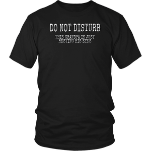 Do Not Disturb This Grandpa Is Resting His Eyes T-Shirts