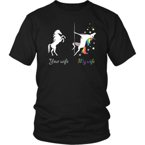Unicorn your wife my wife Shirt