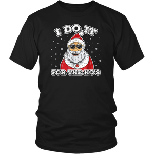 I Do It For The Ho's T-Shirt