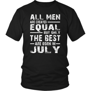 The best Are Born In July TShirt