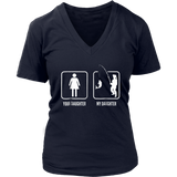 Your daughter My Daughter TShirt Funny T-Shirt