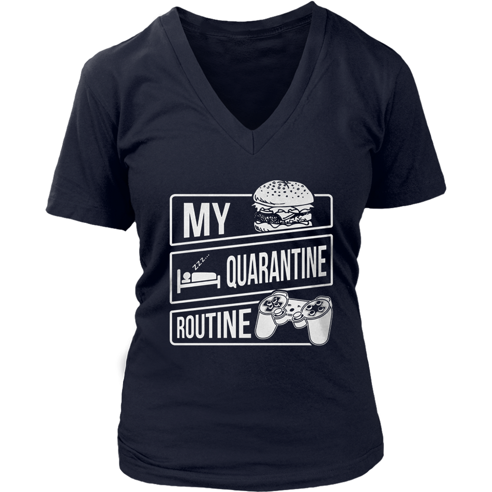 My Quarantine Routine Unisex T-Shirt Eat Sleep Game Repeat Funny Social Distancing