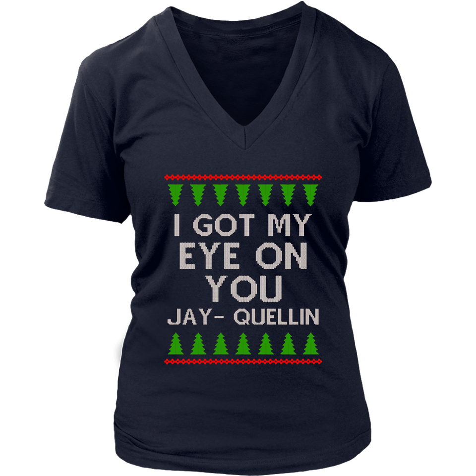 I got my eye on you Jay-Quellin t-shirt