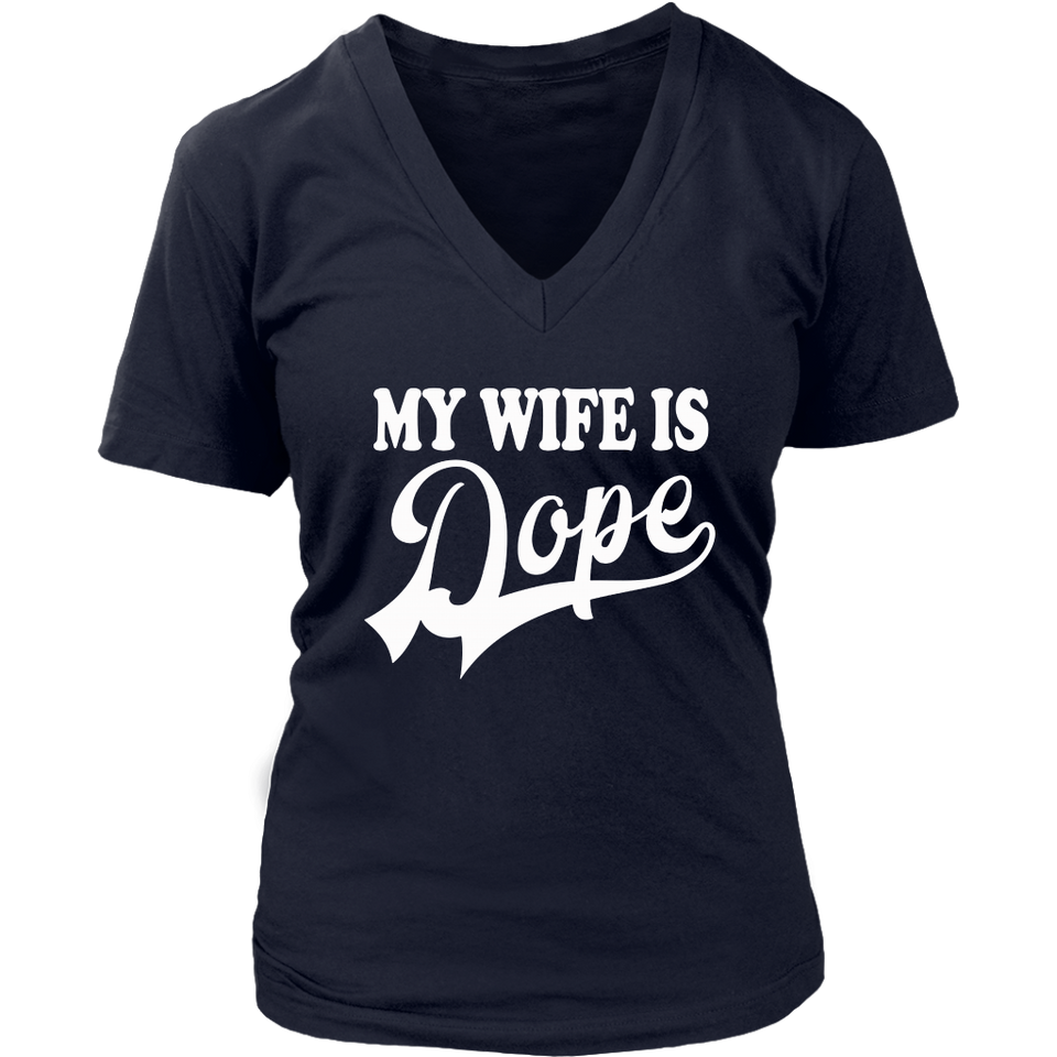 My Wife Is Dope TShirt
