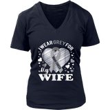 I Wear Grey For My WIFE - Brain Cancer Awareness T Shirt