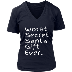 Worst Secret Santa Gift Ever TShirt