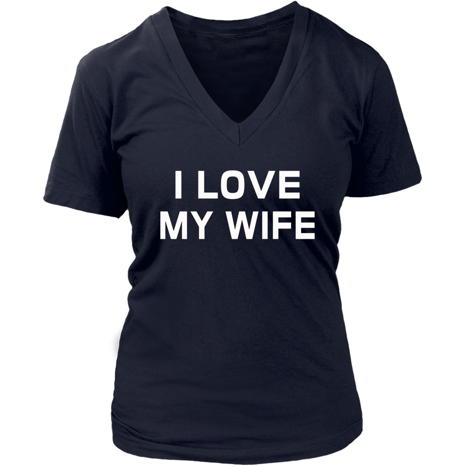 I Love My Wife Shirt funny wife Shirt