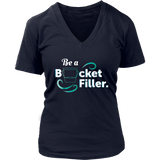 Be a Bucket Filler TShirt