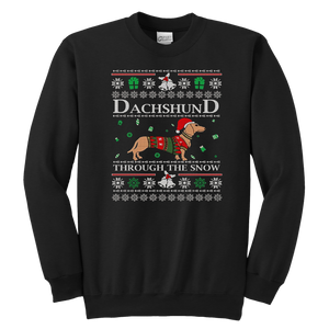 Dachshund Through The Snow Sweatshirt