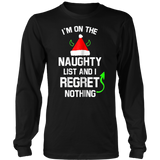 I'm On The Naughty List No Regrets Funny Christmas TShirt