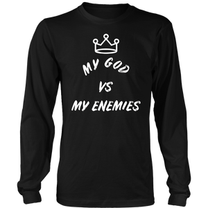 My GOD vs My Enemies Inspirational T Shirt